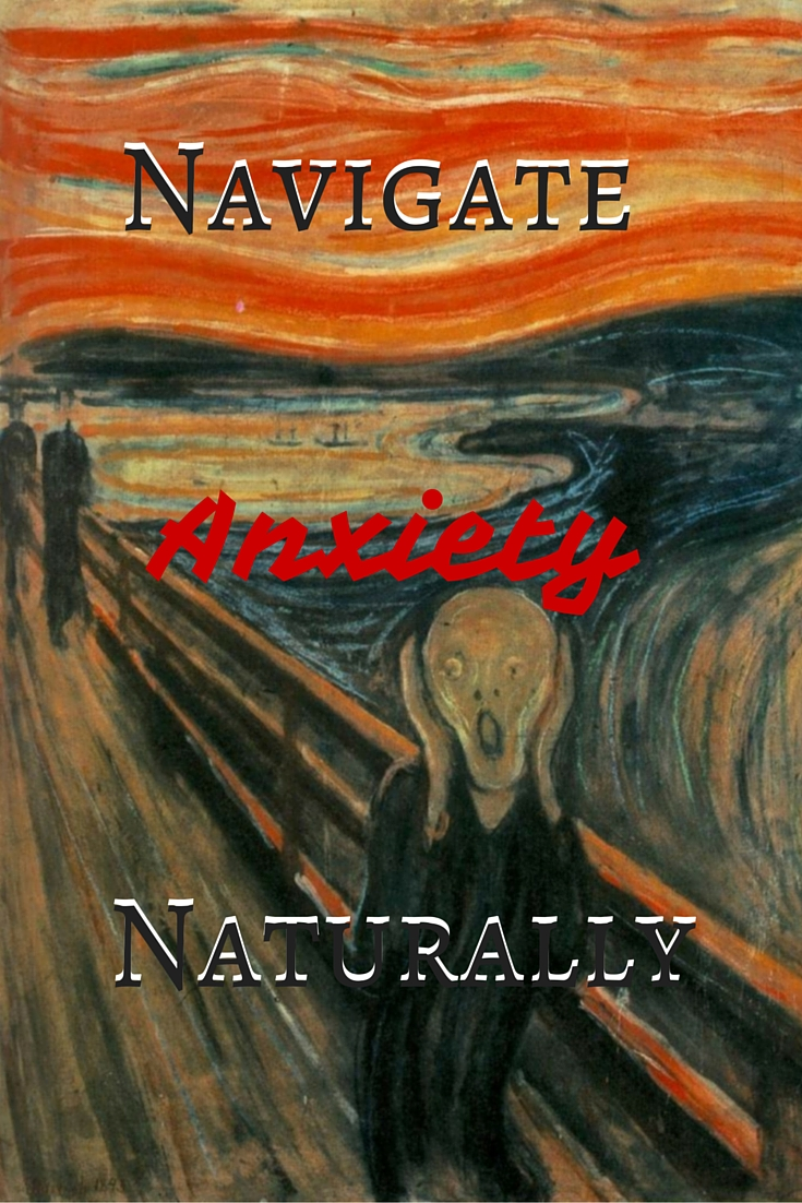 Navigate anxiety naturally