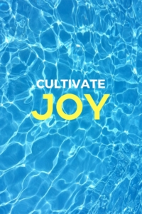 Cultivate Daily Joy