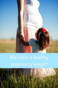 Maintain a healthy weight for a healthier pregnancy