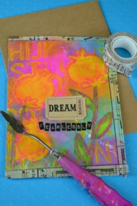 Dream Fearlessly Art-Journaled Card