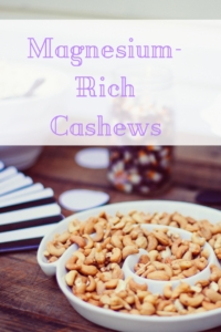 Cash in on Magnesium with Cashews