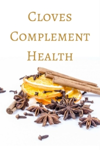 Cloves Complement Health