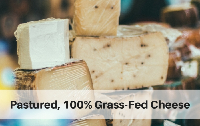Pastured, 100% Grass-Fed Cheese