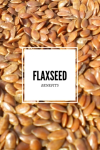 Flaxseed are Nutritionally Unique