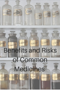 Benefits and Risks of Common Medicines